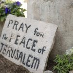 Stone Tablet at the Garden Tomb Yeshua reads Pray for Peace of Jerusalem.